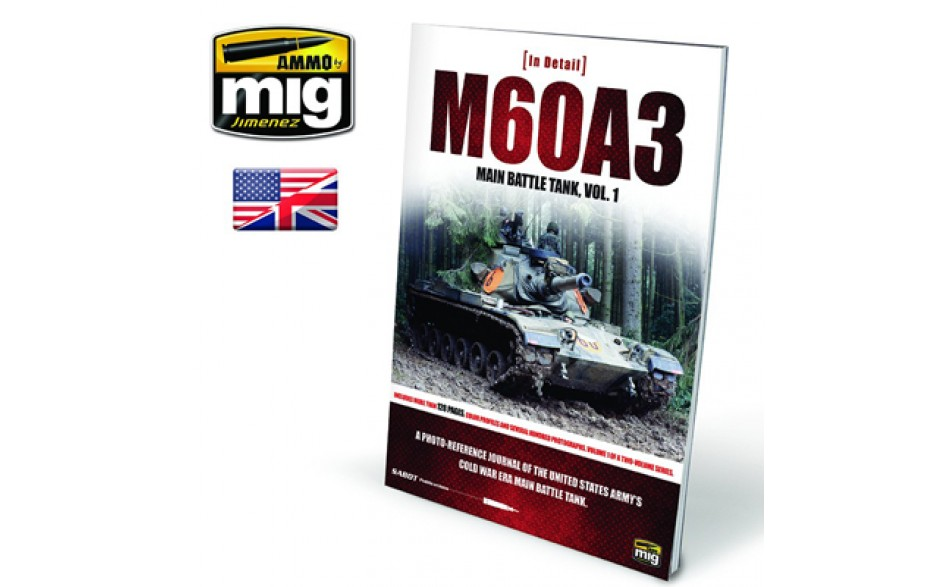 M60A3 MAIN BATTLE TANK VOL 1