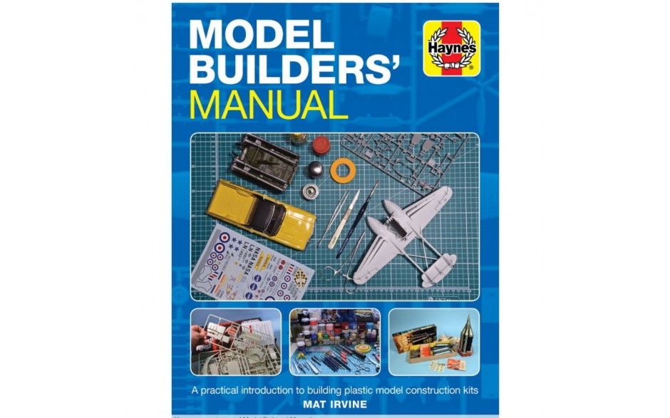 Haynes Model Builders Manual New Book Workshop